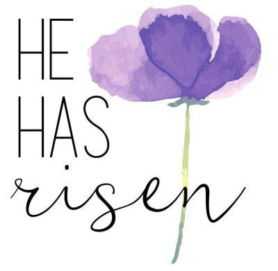 He is Risen!